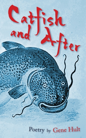 Catfish and After by Gene Hult cover